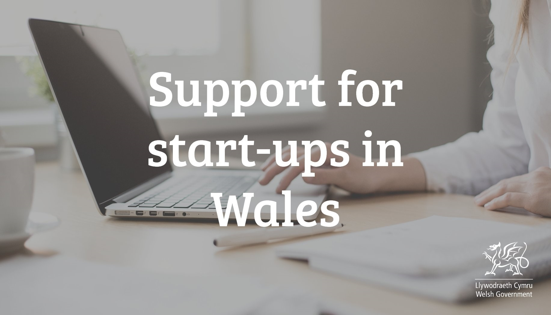 Support for start-ups in Wales